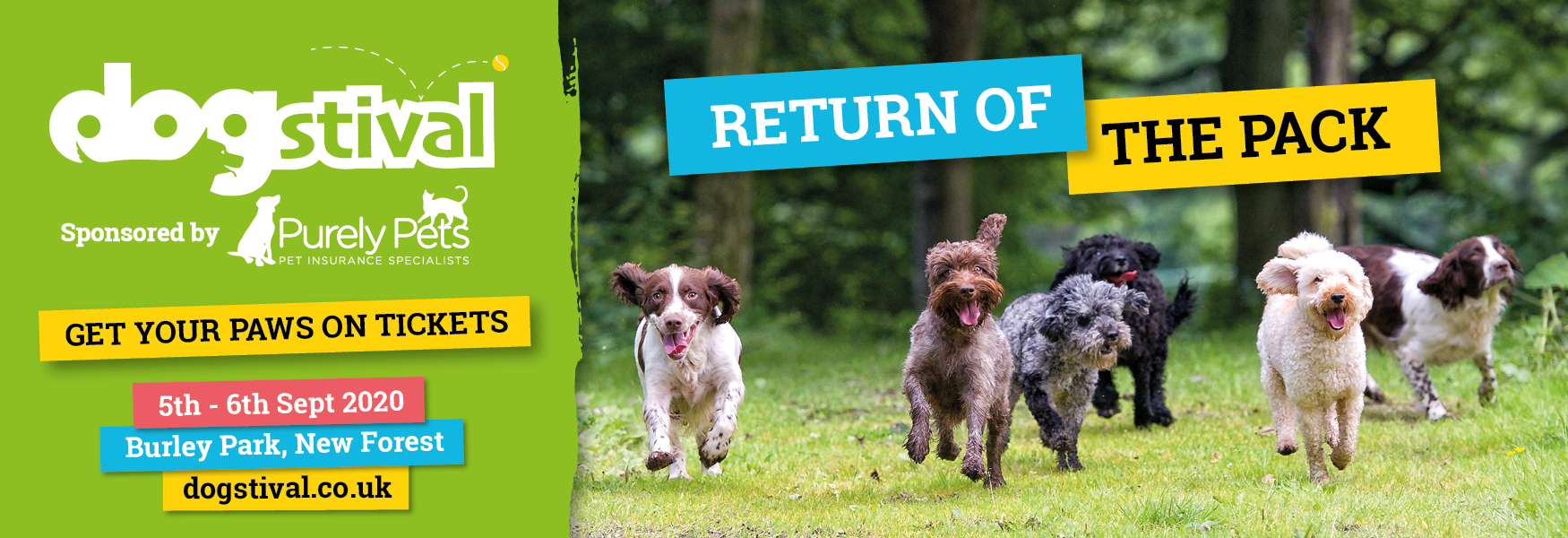 RETURN OF THE PACK - DOGSTIVAL 2020, THE ONLY GUEST LIST YOUR DOG WANTS TO BE ON!